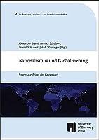 Nationalismus und Globalisierung: Spannungsfelder der Gegenwart