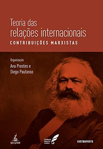 Teoria Das Relações Internacionais: Contribuições Marxistas