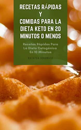 Recetas Rápidas Y Comidas Para La Dieta Keto En 20 Minutos