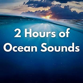 2 Hours of Ocean Sounds