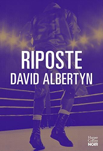 Riposte (HarperCollins Noir) (French Edition)