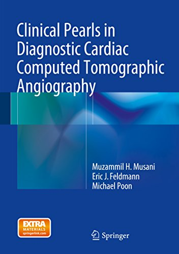 Clinical Pearls in Diagnostic Cardiac Computed Tomographic Angiography (English Edition)
