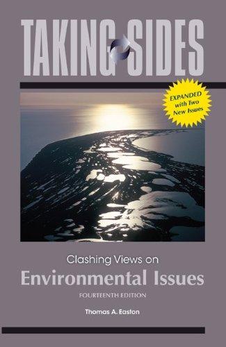 Taking Sides: Clashing Views on Environmental Issues,...