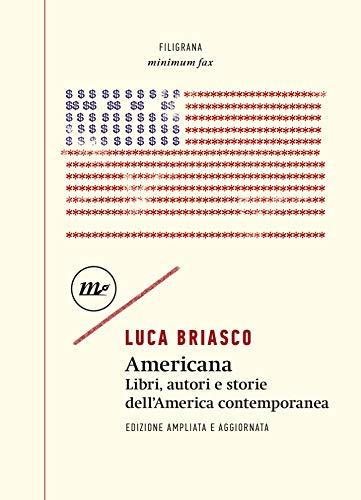Americana: Libri, autori e storie dell'America contemporanea