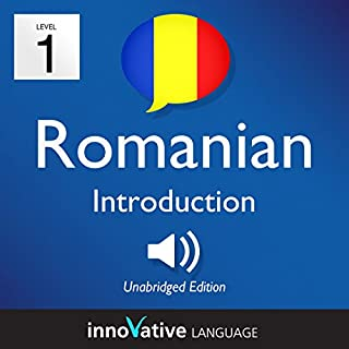 Learn Romanian - Level 1: Introduction to Romanian, Volume 1: Lessons 1-25                   By:                                                                                                                                 Innovative Language Learning LLC                               Narrated by:                                                                                                                                 RomanianPod101.com                      Length: 3 hrs and 20 mins     2 ratings     Overall 5.0
