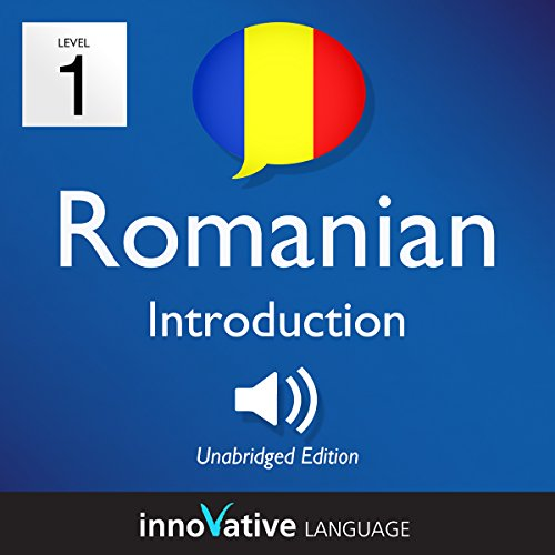Learn Romanian - Level 1: Introduction to Romanian, Volume 1: Lessons 1-25 cover art