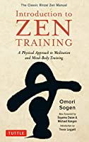 Introduction to Zen Training: A Physical Approach to Meditation and Mind-Body Training: The Classic Rinzai Zen Manual