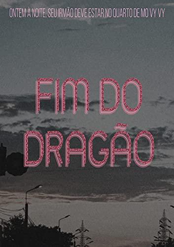 Fim Do Dragão - L1