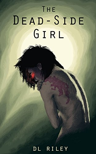 The Dead-Side Girl (English Edition)