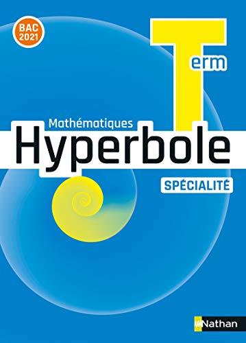 Hyperbole terminale - Enseignement spécialité - Manuel élève
