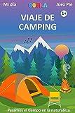 Viaje De Camping : Libro electrónico con ilustraciones coloridas para niños pequeños sobre las actividades que se puede hacer durante un viaje de camping. (Mi Dia)