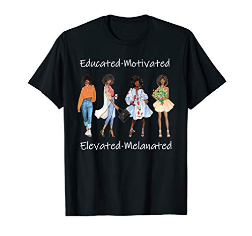 Educated Motivated Black Queen Melanin African American T-Shirt
