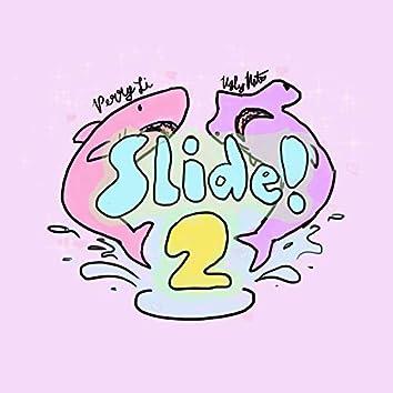 Slide! 2 (feat. Perry Li)