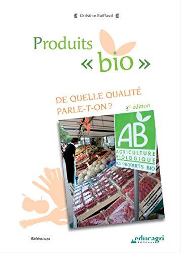 Produits « bio » (ePub): De quelle qualité parle-t-on ? (Références)