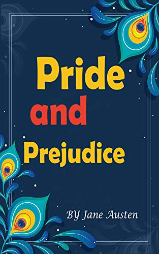 Pride and Prejudice: looking afresh at a classic (English Edition)