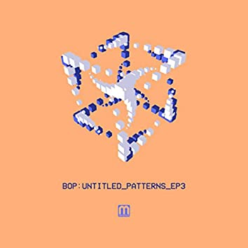 Untitled Patterns EP3