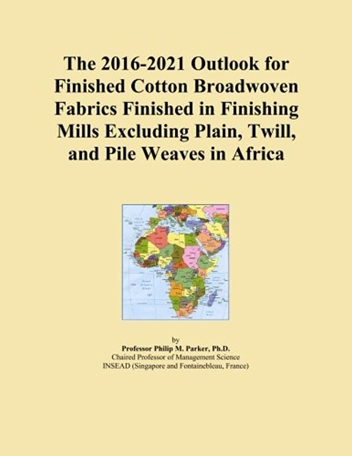 等価リンケージ造船The 2016-2021 Outlook for Finished Cotton Broadwoven Fabrics Finished in Finishing Mills Excluding Plain, Twill, and Pile Weaves in Africa
