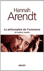 La Philosophie de l'existence et autres essais de Hannah Arendt