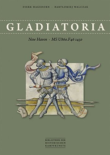 Gladiatoria: New Haven - MS U860.F46 1450 (Bibliothek historischer Kampfkünste)