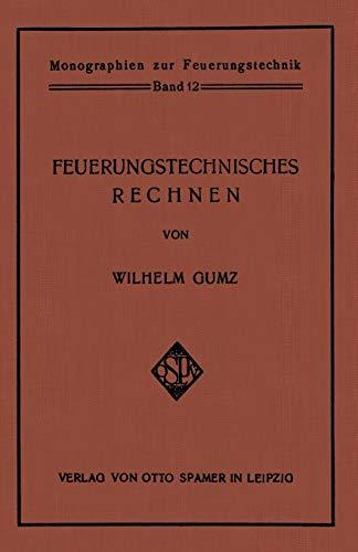 Feuerungstechnisches Rechnen (Monographien zur Feuerungstechnik)