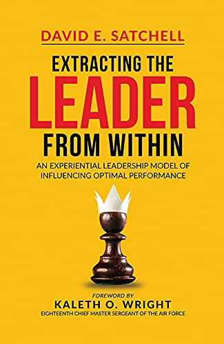 Extracting the Leader from Within: An Experimental Leadership Model of Influencing Optimal Performan