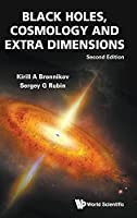 Black Holes, Cosmology and Extra Dimensions (Second Edition)