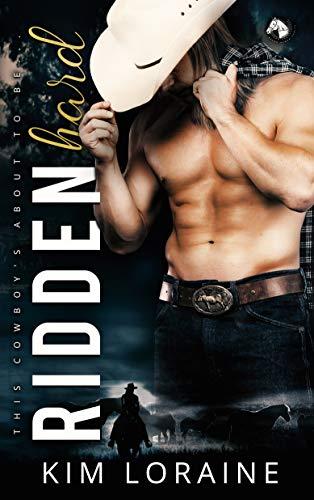 Ridden Hard: A Surprise Baby Romance (Ryker Ranch Book 3)