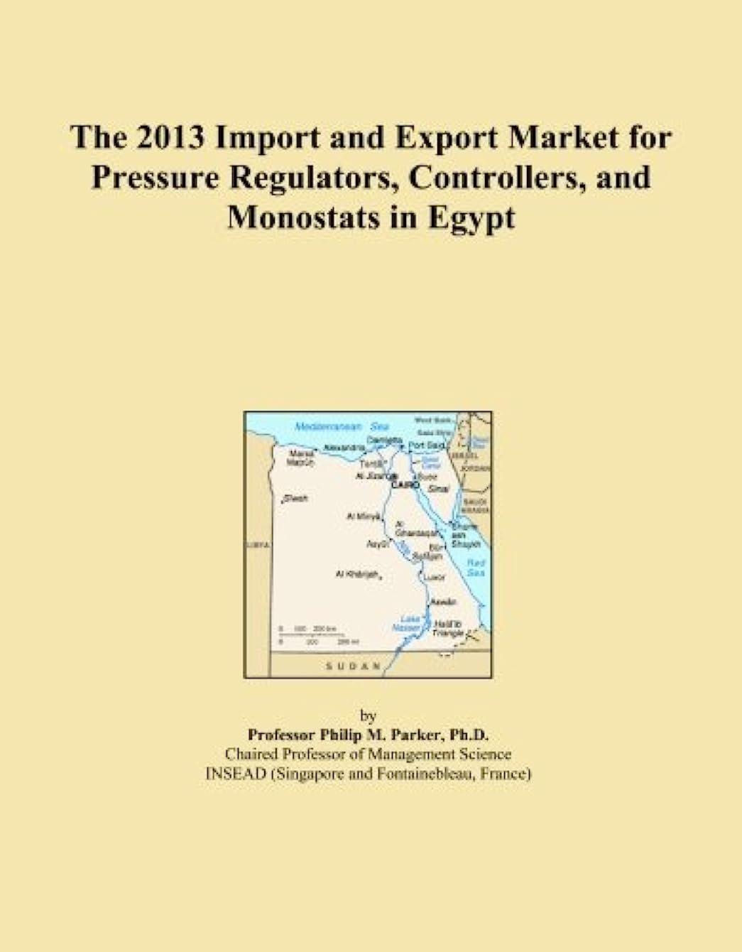 助けて差し引くピアノThe 2013 Import and Export Market for Pressure Regulators, Controllers, and Monostats in Egypt