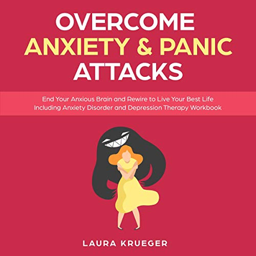 Overcome Anxiety & Panic Attacks     End Your Anxious Brain and Rewire to Live Your Best Life Including Anxiety Disorder and Depression Therapy Workbook              By:                                                                                                                                 Laura Krueger                               Narrated by:                                                                                                                                 Ridge Cresswell                      Length: 3 hrs and 41 mins     24 ratings     Overall 5.0
