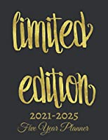 Limited Edition :Five Year Planner 2021-2025: 60 Months Calendar | Monthly Calendar Shedule Organizer| 5 Year Planner and Monthly Calendar Book | 2021-2025 Monthly Planner | Yearly Planner Calendar |Grey 5 Years Planner|Motivational Planner 2021-2025