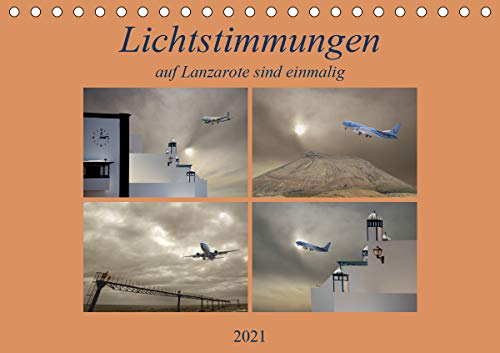 Lichtstimmungen auf Lanzarote sind einmalig. (Tischkalender 2021 DIN A5 quer): Eine Insel der Lichtspiele. Durch das Lavagestein werden durch die Sonne Farben wach. (Monatskalender, 14 Seiten )