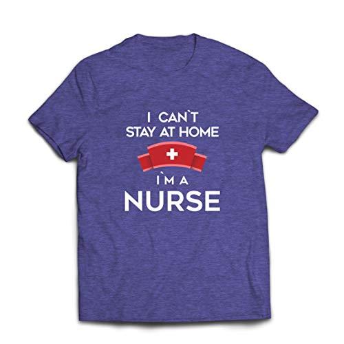 lepni.me Camisetas Hombre No Puedo quedarme En casa Soy una Enfermera Frontliners Regalo de reconocimiento de Tributo