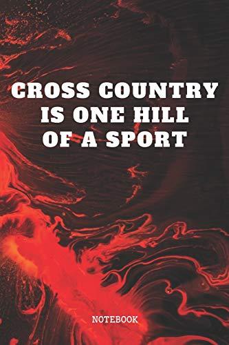 Notebook: Cross Country Race Runner Planner / Organizer / Lined Notebook (6