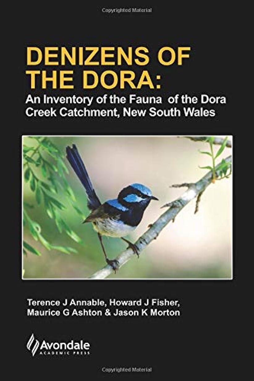 生き返らせるゆるく特異なDenizens of the Dora: An Inventory of the Fauna of the Dora Creek Catchment, New South Wales