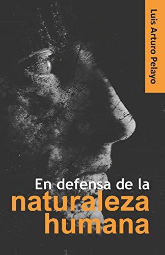 En defensa de la naturaleza humana