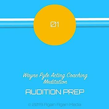 Coaching Meditation - AUDITION PREP