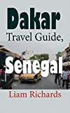 Dakar Travel Guide, Senegal: African Tourism