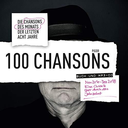 100 Chansons: Die Chansons des Monats der letzten acht Jahre