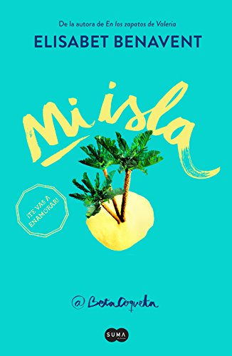 Mi isla eBook: Benavent, Elísabet: Amazon.es: Tienda Kindle