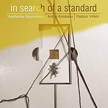 In Search of a Standard
