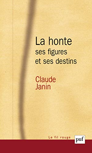 La Honte Ses Figures Et Ses Destins