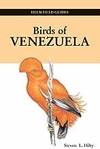 Birds of Venezuela (Helm Field Guides) by Steven L. Hilty (2002-11-29)