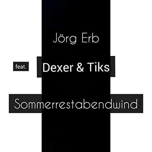 Jörg Erb feat. Dexer & Tiks