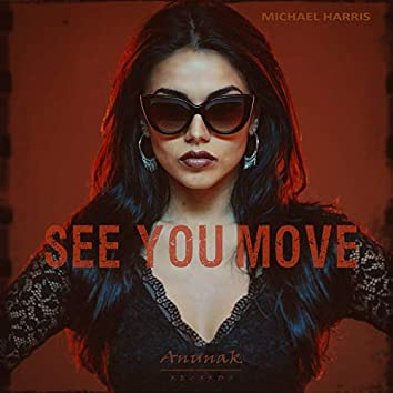 See You Move