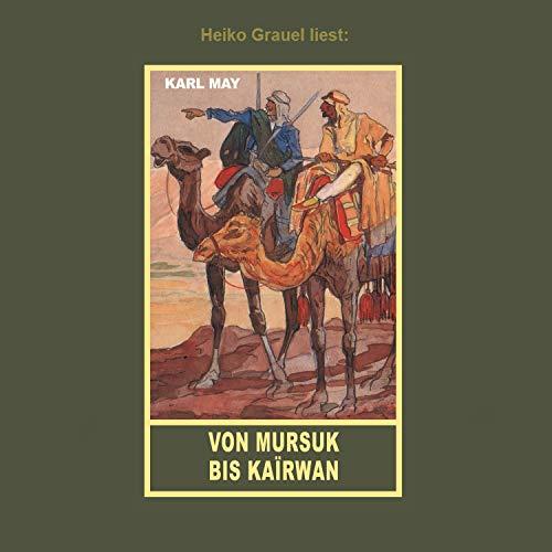 Von Mursuk bis Kairwan Titelbild