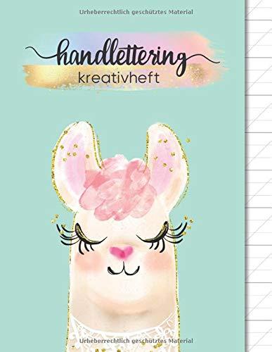Kalligraphie Übungsblätter | Handlettering Kreativheft: Übungsheft mit Kalligrafie Papier | 120 Seiten aufgeteilt in 80 Blatt Kalligraphie Raster und ... üben, Lama mint, Just Be Creative One