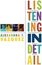 Listening in Detail: Performances of Cuban Music (Refiguring American Music)