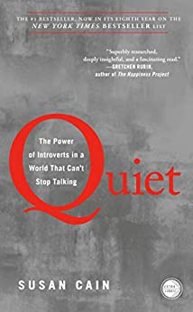 Quiet: The Power of Introverts in a World That Can't Stop Talking by [Susan Cain]