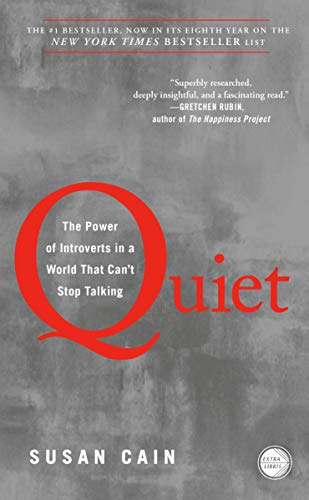 Quiet: The Power of Introverts in a World That Can't Stop Talking ...