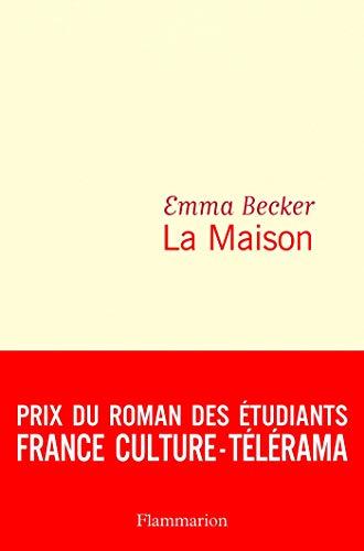 La Maison (Littérature française)